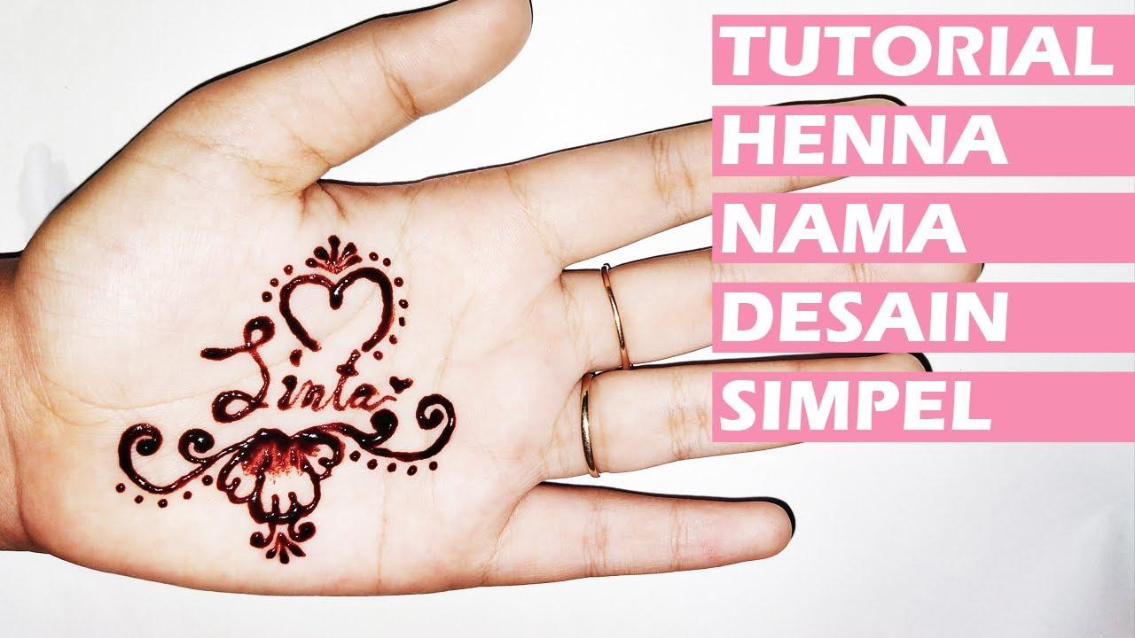 ᴴᴰ Tutorial Henna Nama Desain Simple Untuk Pemula Belajar Henna 2 Youtube
