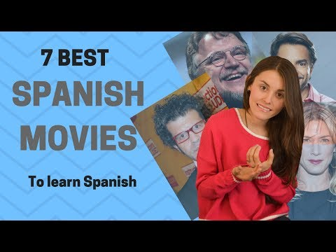 7 Best Spanish Movies To Learn Spanish