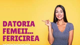 #000 DATORIA FEMEII - FERICIREA - o noua emisiune de dezvoltare personala si spiritualitate feminina