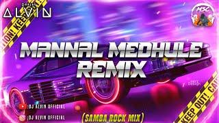 Dj Alvin - Mannal Medhule (Samba Rock Mix) || Hervin's Hitz || Antera Motorsports