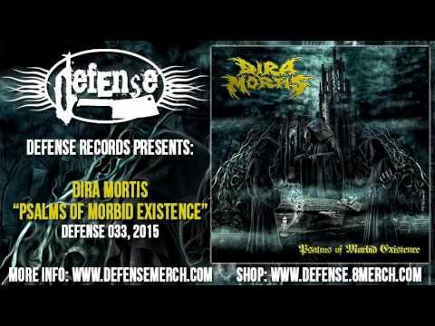 Dira Mortis - Psalms Of Morbid Existence (FULL ALBUM) Defense Records