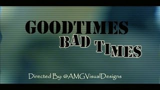 Bankhead - Good Times Bad Times//Shot By:@AMGVisualDesigns