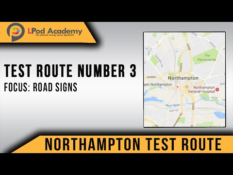Northampton Driving Test Routes No. 3 - UK Road Signs