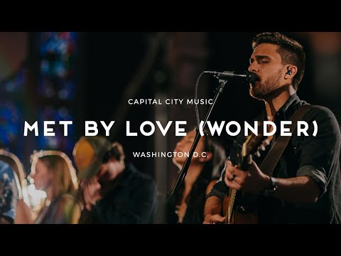 Met by Love (Wonder) [w/ spontaneous] (ft. Jacob Cantrell) - Live from Washington, DC