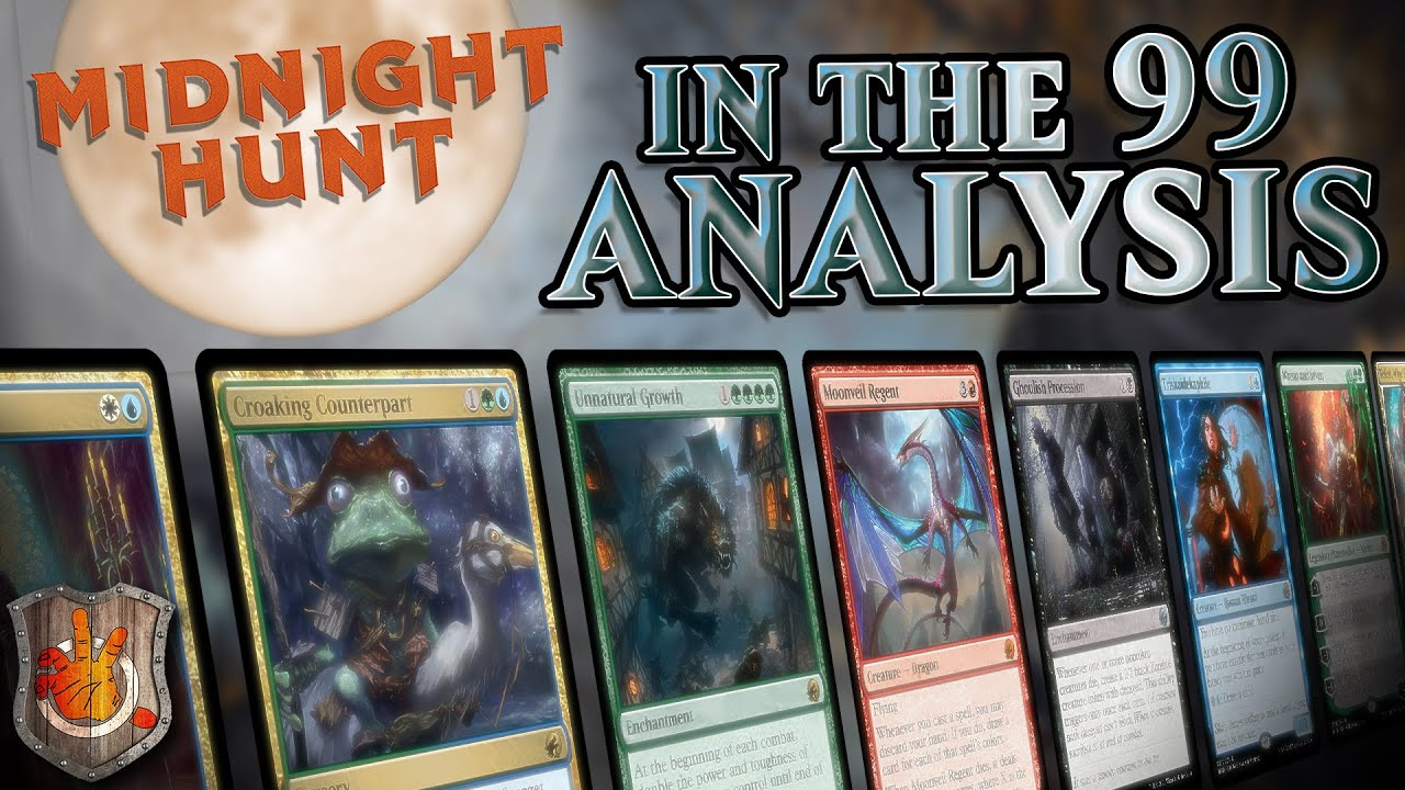 Midnight Hunt - In the 99 Analysis   The Command Zone #425   Magic: The Gathering Commander EDH