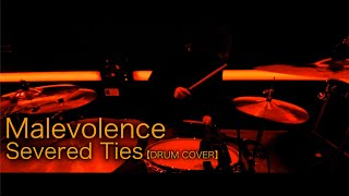 Malevolence - Severed Ties(feat. Andrew Comeback kid) 【DRUM COVER】