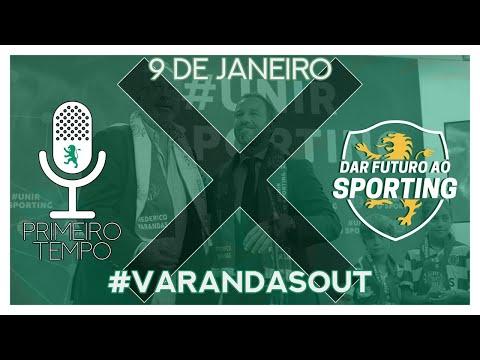 Dar Futuro ao Sporting! Primeiro Tempo Ep 24 #VarandasOUT