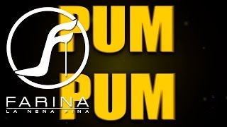 Farina Feat Ñengo Flow - Pum Pum (Letra / Lyric)