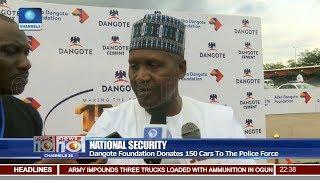 Dangote Foundation Donates 150 Cars To Nigeria Police Force Pt 3   News@10  