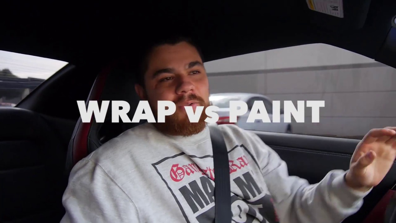 Car Wraps Vs Paint Wrappers Rant Youtube