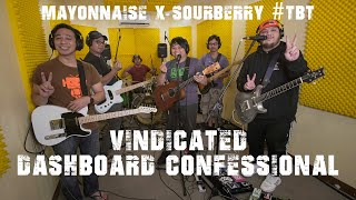 Vindicated - Dashboard Confessional | Mayonnaise x Sourberry #TBT