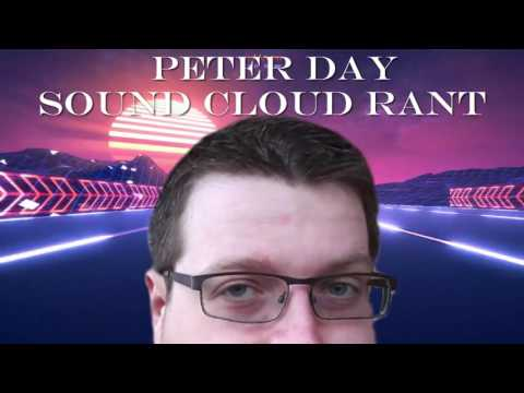 Sound cloud rant on Peter Day