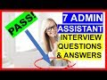 7 ADMIN ASSISTANT Interview Questions and Answers (PASS!)