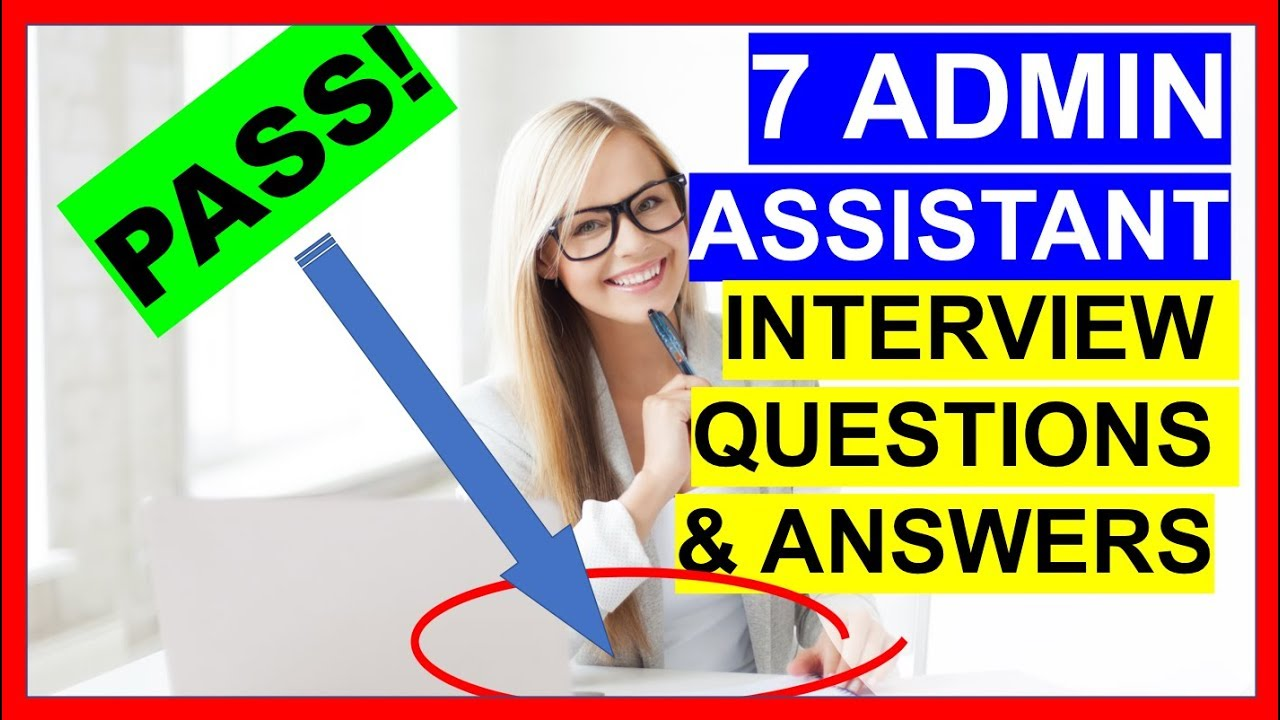 7 Admin Assistant Interview Questions And Answers Pass Youtube
