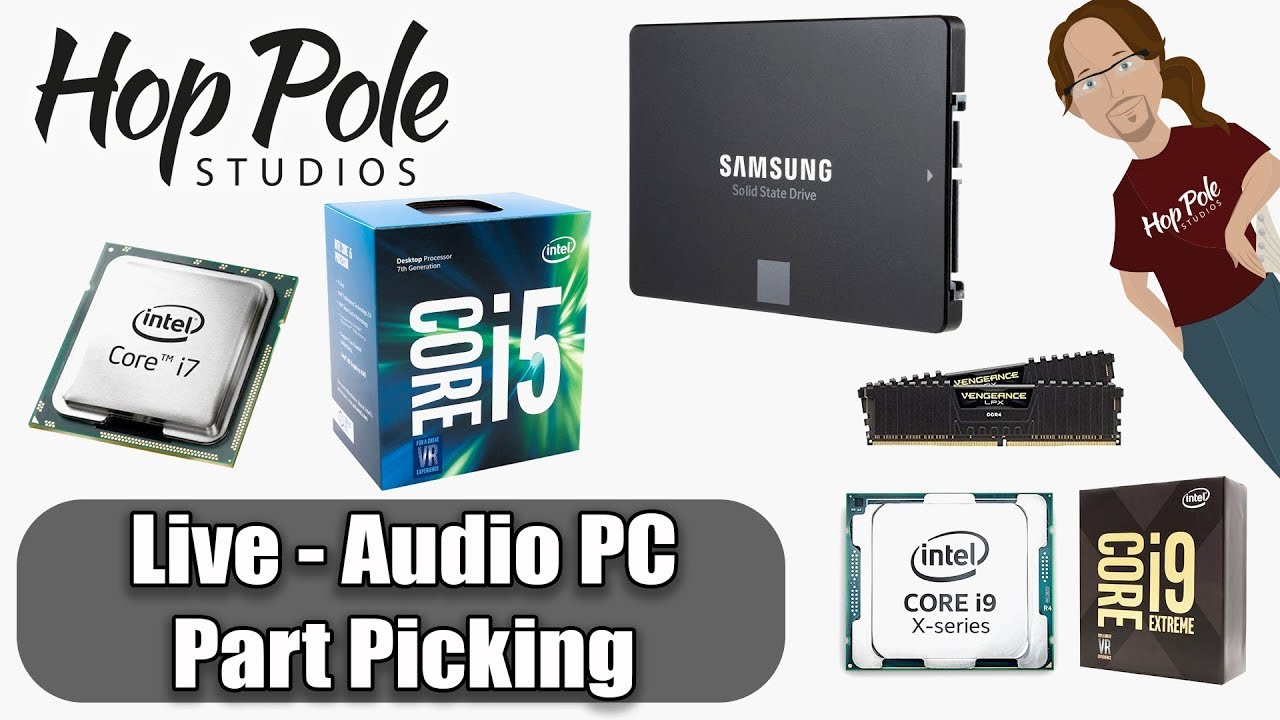 Download Music Production PC Building - Picking parts for 2018 LIVE