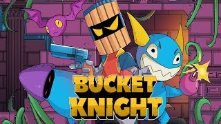Bucket Knight - Al estilo Old School 🔫