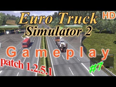 Euro Truck Simulator 2 - Patch 1.2.5.1 Gameplay #8 HD