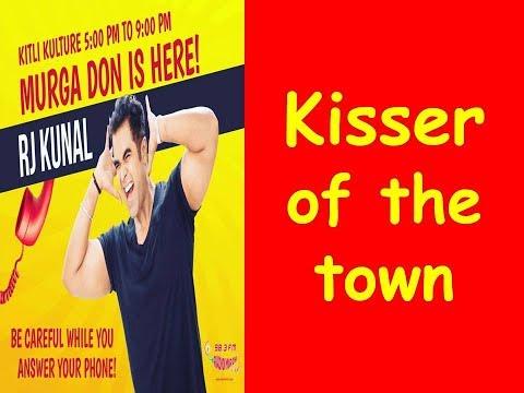 ||RJ KUNAL || MIRCHI MURGA ||KISSER OF THE TOWN!! ||