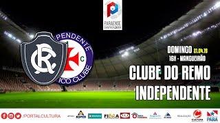 Final 2019 - Remo 2 x 0 Independente #CulturaNoBanparazão