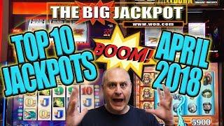 BIGGEST HITS 🔥TOP 10 JACKPOTS of APRIL 2018! 🔥HUGE WINS!