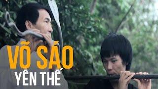 Truyền nhân duy nhất của Võ sáo Yên Thế   | Dị nhân | Chuyện lạ Việt Nam | PS Đỗ Doãn Hoàng