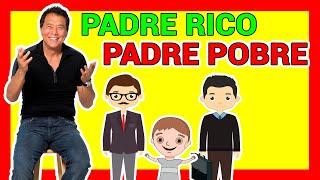 Padre Rico Padre Pobre - Robert Kiyosaki, resumen en español. Como tener libertad financiera