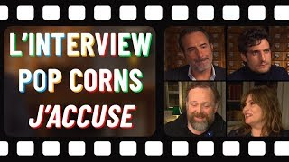 L'interview popcorns de Jean Dujardin, Louis Garrel, Emmanuelle Seigner et Grégory Gadebois 🍿