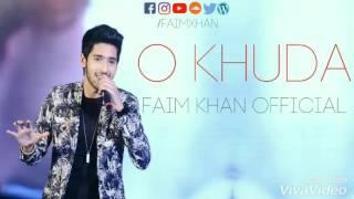 O Khuda - Armaan Malik Cover - Faim Khan Official