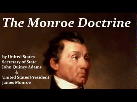 The Monroe Doctrine by President James Monroe & John Quincy Adams - FULL AudioBook