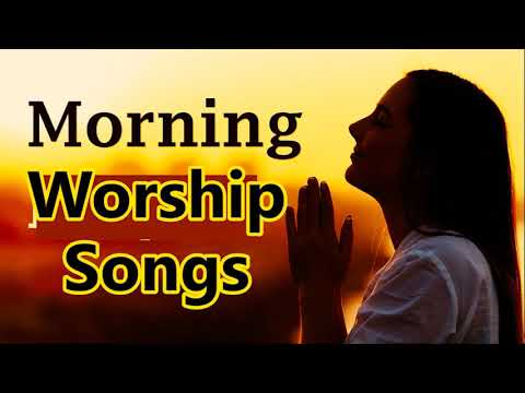 Morning Worship Songs 🎵🎤 Gospel Music Praise and worship Christian songs