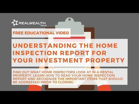 Understanding the Home Inspection Report for your Investment Property
