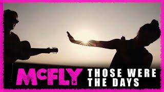 Смотреть клип Mcfly Ft. Ximena Sariñana - Those Were The Days