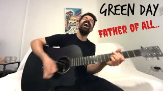 Father of All... - Green Day [Acoustic Cover by Joel Goguen]