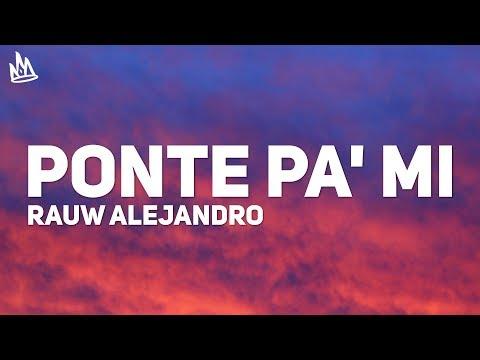 Rauw Alejandro - Ponte Pa Mi (Letra) ft. Myke Towers