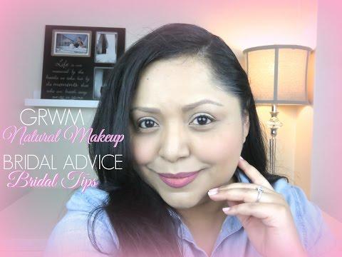GRWM NATURAL MAKEUP + BRIDAL TIPS