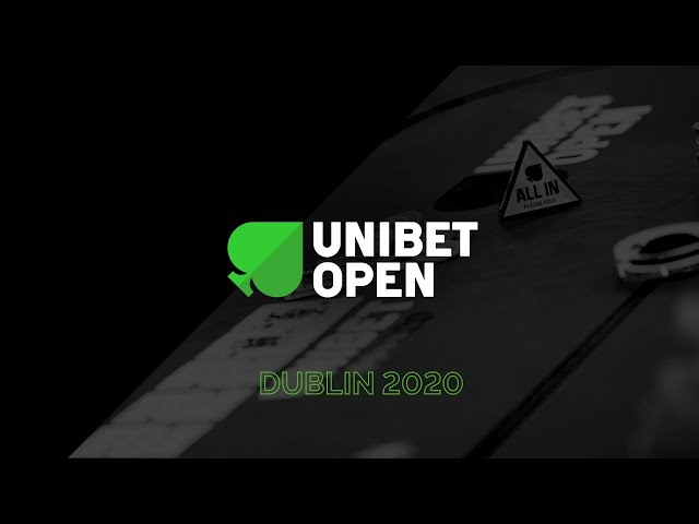 Main Event Day 2 at Unibet Open Dublin 2020. Live Stream