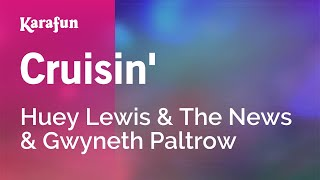 Karaoke Cruisin' - Huey Lewis & The News *