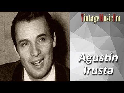 Adiós Muchachos (Tango) - Agustin Irusta