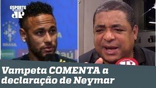 Já carregou a Seleção NAS COSTAS, Neymar? OLHA o que Vampeta achou dessa declaração!