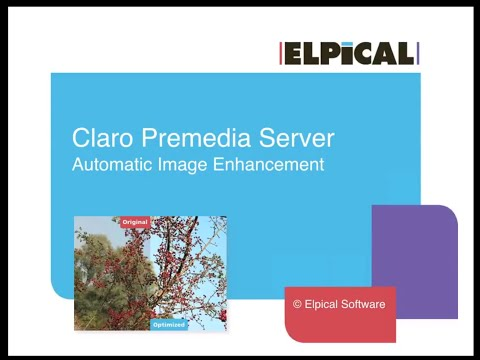 Automatic Image Optimization with Elpical Claro HD