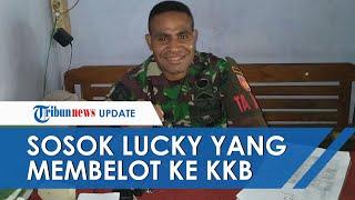 Sosok Lucky Matuan, Oknum TNI yang Disebut Membelot ke KKB atas Kesadarannya secara Pribadi