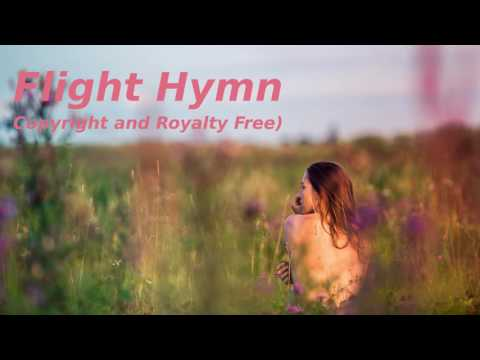 ♩♫ Epic and Dramatic Music ♪♬   Flight Hymn Copyright and Royalty Free