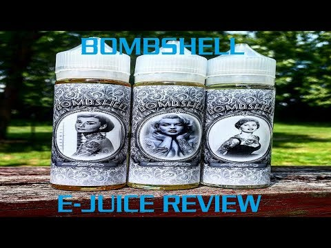 BOMBSHELL HIGH CLASS VAPE CO EJUICE REVIEW