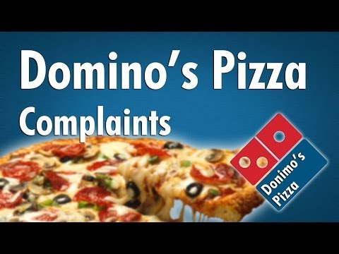 Domino's Pizza Complaints (First World Pizza Problems)