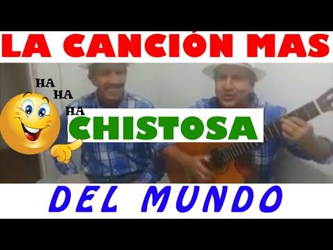 LA CANCION MAS CHISTOSA DEL MUNDO TELEF 0982688840
