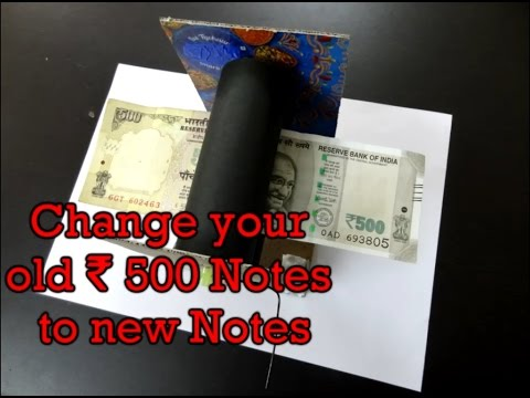 Exchange your Old 500 rupee note to New Notes : DIY Money Printing Machine : Prank