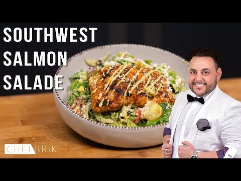 Grilled Salmon Salad Southwest Style: Easy To Make At Home