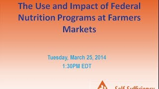 The Use and Impact of Federal Nutrition Programs at Farmers Markets