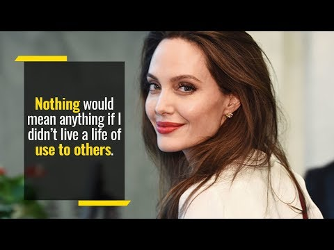 On Being Responsible to Others Less Fortunate | Angelina Jolie
