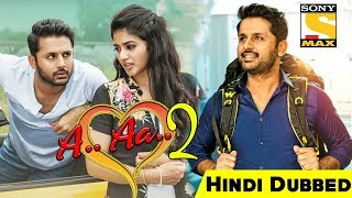 A Aa 2 (Chal Mohan Ranga) Hindi Dubbed Full Movie | Nithiin | Release Date Confirm